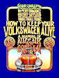 How to Keep Your VW Alive